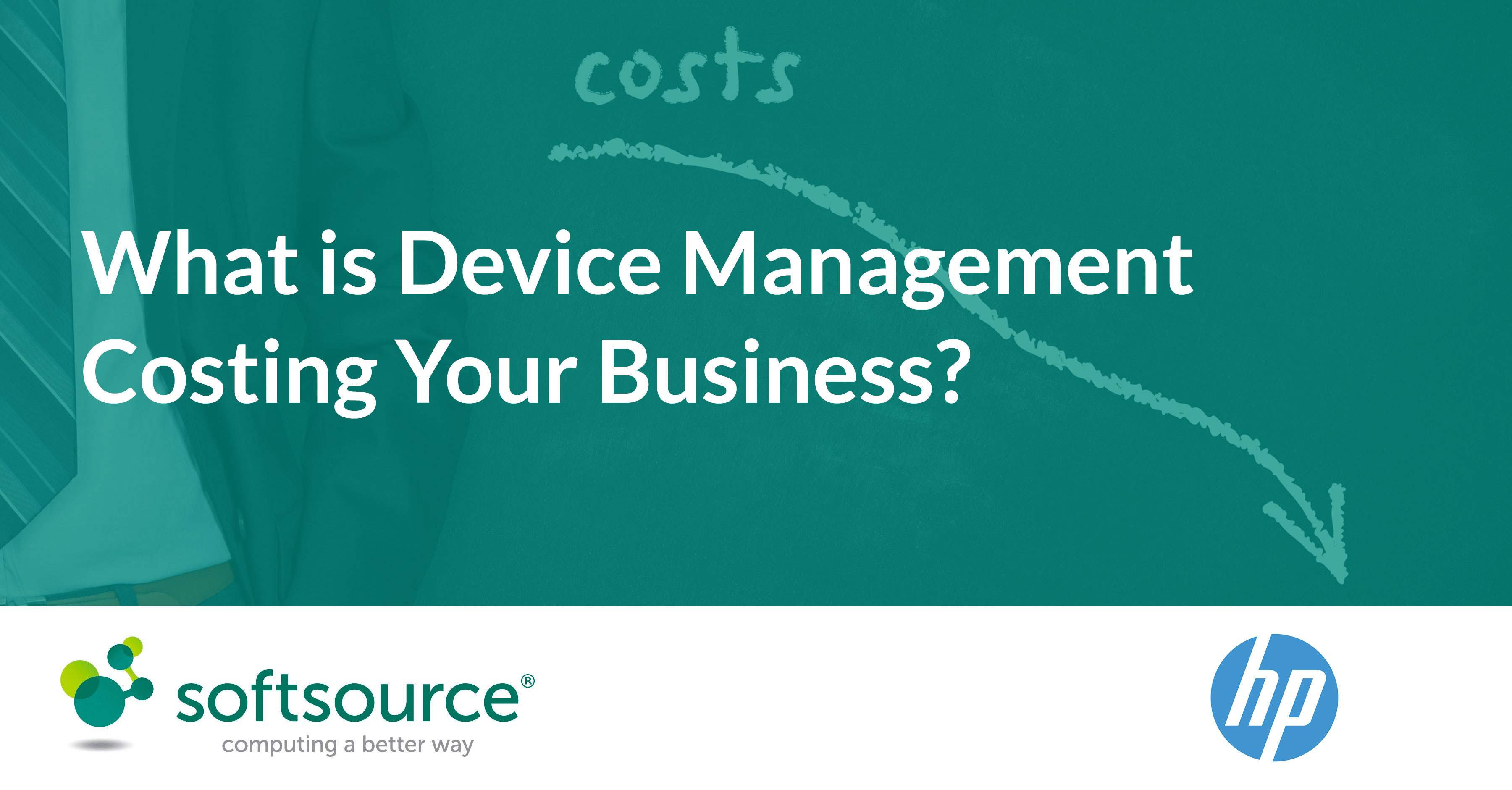 What -is -Device -Management -Costing -Your -Business