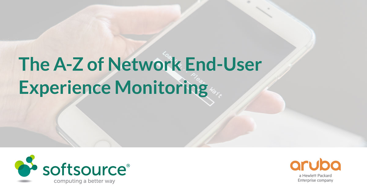 The A-Z of Network End-User Experience Monitoring