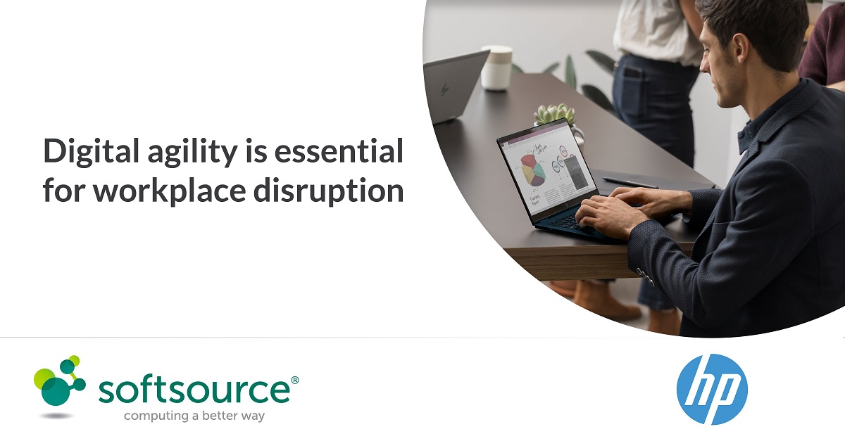 Digital agility is essential to be better prepared for workplace disruption